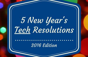 New Year's Tech Resolutions