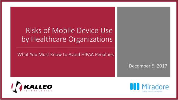Risks of Mobile Device Use by Healthcare Organizations: What You Must Know to Avoid HIPAA Penalties